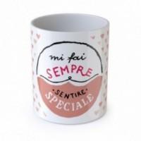 """Love Mug """"Mi fai sempre sentire speciale"""", tazza in ceramica"""