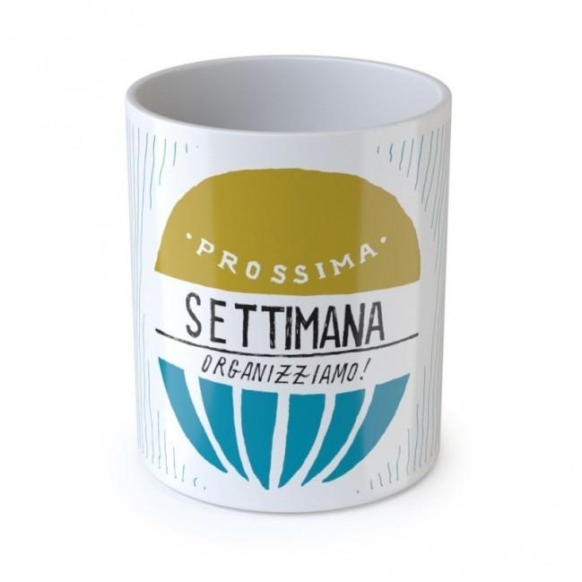 """Mug """"Prossima settimana organizziamo"""", tazza in ceramica"""