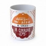 "Mug ""Domani mi alzo e vado a correre"", tasse en céramique"