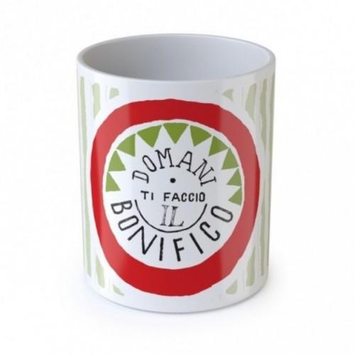 """Mug """"Domani ti faccio il bonifico"""", tazza in ceramica"""