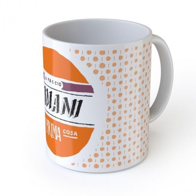 """Mug """"Lo faccio domani come prima cosa"""", tasse en céramique"""