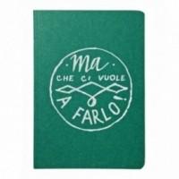 """Notes tascabile """"Ma che ci vuole a farlo!"""", copertina verde smeraldo e interno in carta colore nero"""