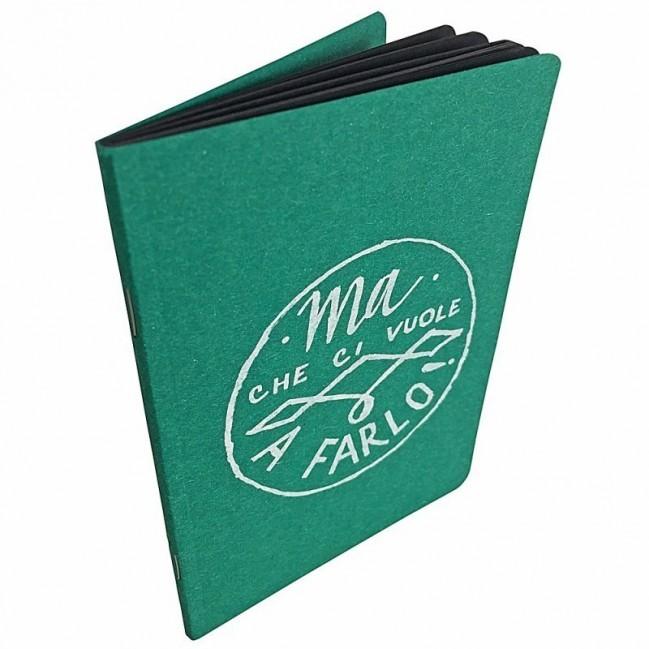 """Carnet """"Ma che ci vuole a farlo!"""", couverture verte émeraude et intérieur en papier noir."""
