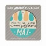 """MonoPipeau """"per te gli anni non passano mai"""" disque décoratif en bois imprimé en couleurs"""