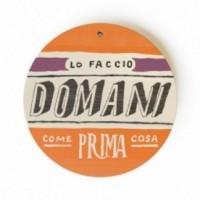 """MonoPipeau """"lo faccio domani come prima cosa"""" disque décoratif en bois imprimé en couleurs"""