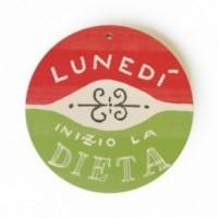 """Monopalla """"lunedì inizio la dieta"""", disco decorativo in legno stampato a colori"""
