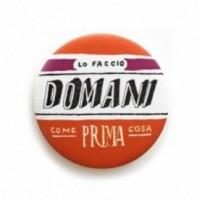 """Déco Pipeau Magnétique: aimant """"Lo faccio domani come prima cosa"""""""