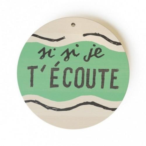 """Mono Pipeau """"Si si je t'écoute"""" disco decorativo in legno stampato a colori"""