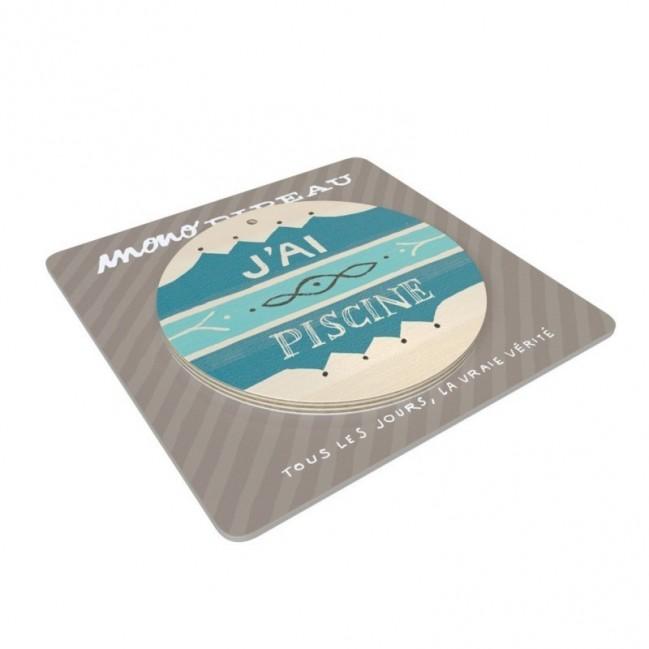 """Mono Pipeau """"J'ai piscine"""" disco decorativo in legno stampato a colori"""