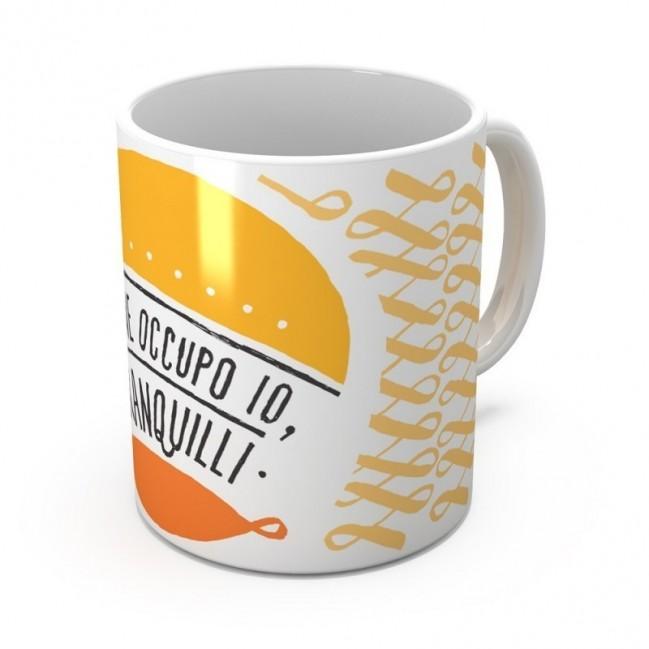 """Mug """"Me ne occupo io, tranquilli"""", tazza in ceramica"""