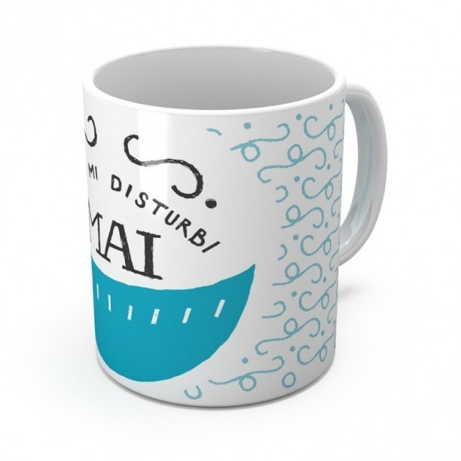 """Mug """"Non mi disturbi mai"""", tazza in ceramica"""