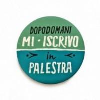 """Déco Pipeau Magnétique: aimant """"Dopodomani mi iscrivo in palestra"""""""