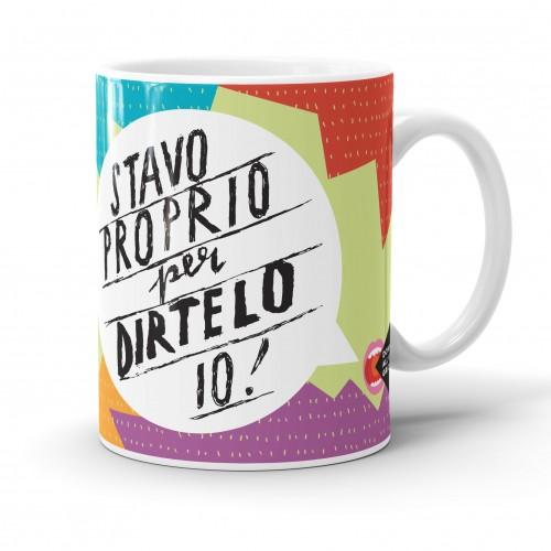 """Mug """"Stavo proprio per dirtelo io!"""", tazza in ceramica"""